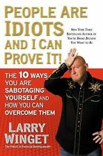 People Are Idiots and I Can Prove It! / 10 Ways You Are Sabotaging Yourself HCDJ