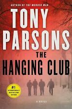 ARC 11'16 : The Hanging Club by Tony Parsons ( SOFTCOVER) 2016