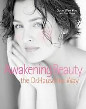 Awakening Beauty the Dr. Hauschka Way