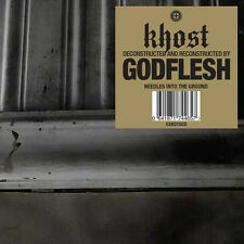 KHOST [Deconstructed and Reconstructed by] GODFLESH Needles into the Ground LP
