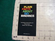 Vintage High Grade SKI BROCHURE: plain facts about SKI BINDINGS, 1974--48pages