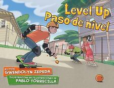 Level up / Paso de Nivel by Gwendolyn Zepeda (2012, Hardcover)