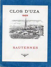SAUTERNES VIEILLE ETIQUETTE CLOS D' UZA 1929 RARE     §09/03§
