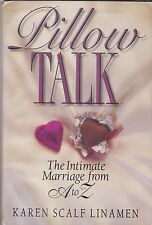 Pillow Talk: The Intimate Marriage From A to Z-Linamen