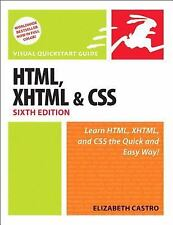HTML, XHTML, and CSS, Sixth Edition (Visual Quickstart Guide), Elizabeth Castro,