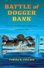 Battle of Dogger Bank: The First Dreadnought Engagement, January 1915 (Twentieth