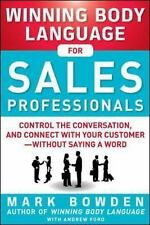 Winning Body Language for Sales Professionals:   Control the Conversation and Co