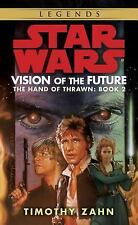 Vision of the Future (Star Wars: The Hand of Thrawn, Book 2) Zahn, Timothy Mass