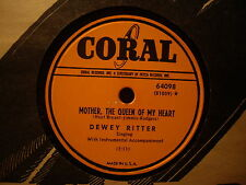 DEWEY RITTER - Mother The Queen Of My Heart / Yesterday's Love     CORAL 78rpm