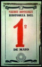 HISTORIA DEL 1º DE MAYO - Maurice Dommanget - SPAIN LIBRO Laia 1976 - 2ª Edicion