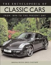 The Encyclopedia of Classic Cars: From 1890 to the Present Day, Craig Cheetham,