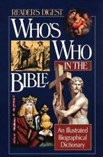 Who's Who in the Bible: An Illustrated Biographical Dictionary (Reader's Digest