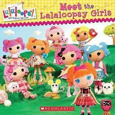 Lalaloopsy: Meet the Lalaloopsy Girls 1 by Samantha Brooke and Inc. Staff...