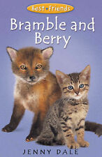 Bramble and Berry (Best Friends), Jenny Dale, New Book