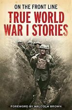 Jon E. Lewis On the Front Line: True World War I Stories Very Good Book