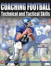 Coaching Football Technical and Tactical Skills (Technical and Tactical Skills S