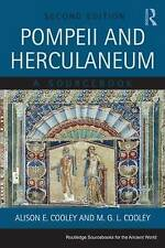 Pompeii and Herculaneum: A Sourcebook by Alison E. Cooley, M. G. L. Cooley...