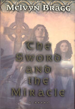 The Sword and the Miracle Melvyn Bragg Christian Historical Fantasy Book HC DJ
