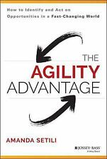 The Agility Advantage: How to Identify and Act on Opportunities in a Fast-Changi
