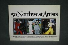 50 Northwest Artists, by Bruce Guenther, Marsha Burns, 1983, Signed Soft Cover