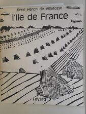 HERON DE VILLEFOSSE RENE - L'ILE DE FRANCE