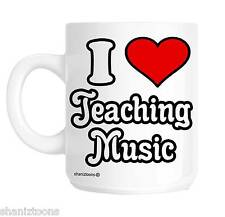 I Love Teaching Music School Teacher Novelty Gift Mug