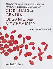 Student Study Guide/Solutions Manual for Essentials of General, Organic, and Bio