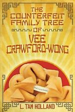 The Counterfeit Family Tree of Vee Crawford-Wong, Holland, L. Tam, Good Conditio