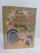 Hans Christian Andersen  FARM FRIENDS AND THE UGLY DUCKLING Childrens Press 1951