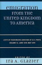Emigration from the United Kingdom to America: Lists of Passengers Arriving at U
