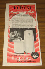 1949 Vintage Ad Hotpoint Magic Circle Heat Electric Water Heaters Chicago,IL