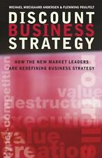 Discount Business Strategy: How the New Market Leaders are Redefining Business S