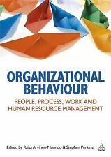 Organizational Behaviour: People, Process, Work and Human Resource Management,