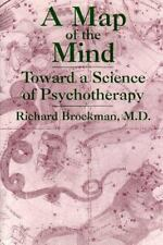 A Map of the Mind: Toward a Science of Psychotherapy Brockman, Richard, Brockma