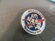 NASA 45th ANNIVERSARY   LAPEL PIN