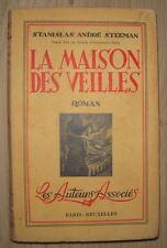 ROMAN POPULAIRE LA MAISON DES VEILLES STANISLAS ANDRE STEEMAN 1942