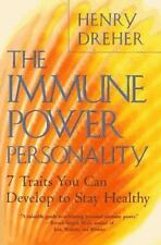 The Immune Power Personality : 7 Traits You Can Develop to Stay Healthy