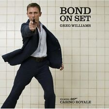 James Bond on Set: Filming 007 Casino Royale (Greg Williams) BUCH Gebunden NEU
