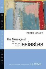 Message of Ecclesiastes (Bible Speaks Today)-ExLibrary