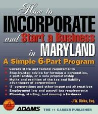How to Incorporate and Start a Business in Maryland Dicks, J. W. Paperback