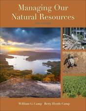 MANAGING OUR NATURAL RESOURCE - BETTY HEATH-CAMP WILLIAM G. CAMP (HARDCOVER) NEW