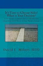 Its Time to Choose Sides! What Is Your Decision? : A Pictorial Comparison of...