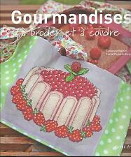 Gourmandise a broder et a coudre catherine martini