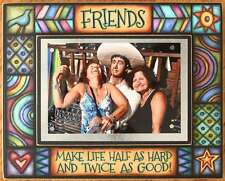 """Vibrant Picture Frame """"Friends Make Life..."""""""