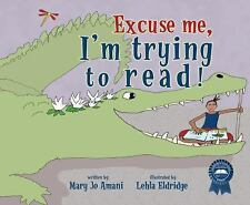 Mary Jo Amani - Excuse Me Im Trying To Read (2012) - Used - Trade Paper (Pa