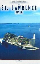The St. Lawrence River (Rivers in World History)-ExLibrary