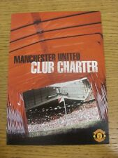 2004 Manchester United: Club Charter, Official Publication, Fold Out Style. Cond