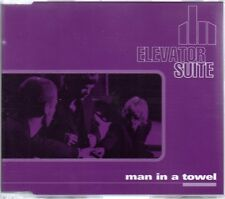 ELEVATOR SUITE - MAN IN A TOWEL -  CD SINGLE
