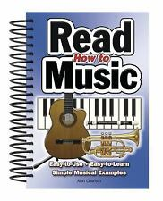 Easy-To-Use: How to Read Music : Easy-to-Use, Easy-to-Learn, Simple Musical Exa…