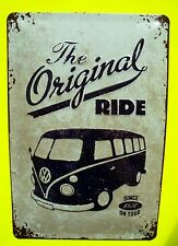 Tin Sign Nostalgie Blechschild VW Bulli Original Ride 1950 on Tour 20 x 30 cm